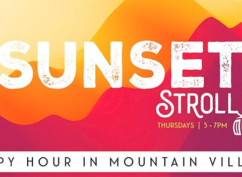 AUGUST 12 | Sunset Stroll �Happy Hour in Mountain Village